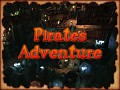 Pirates Adventure, a new epic adventure for the PC!