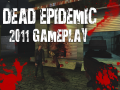 Dead Epidemic 2011 Gameplay
