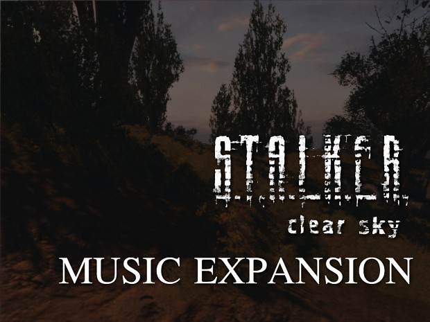 STALKER Clear Sky music... and more.