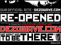 dezowave.com opening