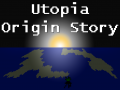 The origin of the Utopia remake