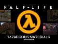 Half-Life Hazardous Materials