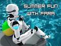 Radiant Escape - Summer Fun & Fara Revealed