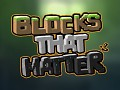 Blocks That Matter's playable tech demo is out !