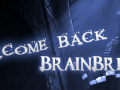 Welcome Back... BrainBread Returns!