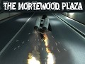 The Mortewood Plaza - Dead?