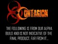Contagion - In-Game Alpha Footage
