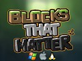 Blocks That Matter Demos and Linux Desura Release!