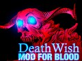 Death Wish for Blood Released
