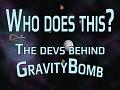 The team behind GravityBomb