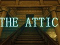 The Attic: Chapter One Story
