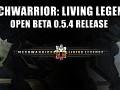 Release Announcement - MechWarrior: Living Legends 0.5.4 Public Open Beta