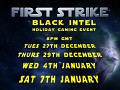 Black Intel First Strike Events