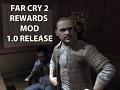 Far Cry 2 Rewards Mod 1.0 Released! (1.01 hotfix on the way!)