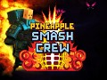 Pineapple Smash Crew Released!