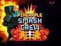 Pineapple Smash Crew Released!