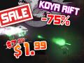 Koya Rift 75% off sale!