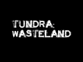 Tundra: Wasteland officially in pre-production