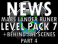 Mars Lander Level Pack 7 and Behind the Scenes Part 4