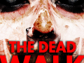 The Dead Walk - Some new experiments