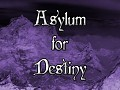 Announcing Asylum for Destiny