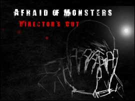 Afraid of Monsters: Director's Cut
