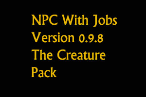 NPC With Jobs Creatures