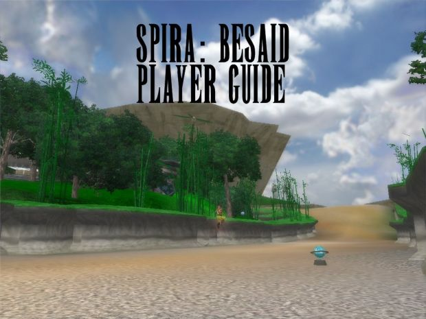 Spira: Besaid Player Guide