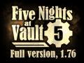 Five Nights at Vault 5, 1.76
