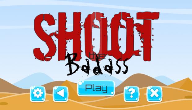 Shot the Badass