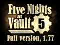 Five Nights at Vault 5, 1.77