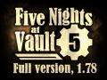 Five Nights at Vault 5, 1.78