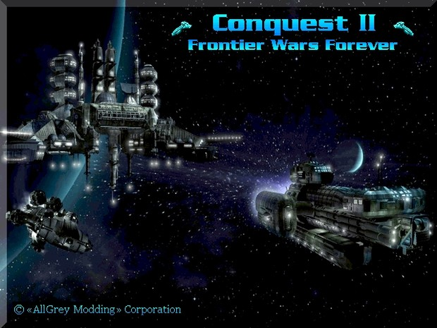 Conquest 2 - Frontier Wars Forever 7.5 En-Ru Patch
