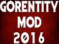 Gorentity Mod 2016 - Standalone Installer