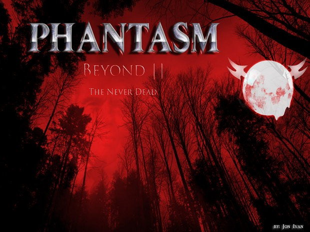 PhantasmBeyond2_TheNeverDead_D3Mod