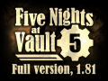 Five Nights at Vault 5, 1.81