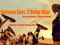 Surena Epic 2 Total War