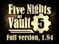 Five Nights at Vault 5, 1.84