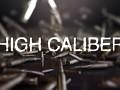 High Caliber (A13) V1.13d