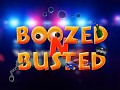 Boozed N Busted