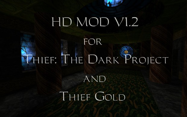 Thief 1 HD Mod 1.2 - Full Version (Installer)