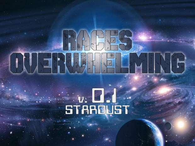 Races Overwhelming v. 0.1 Stardust