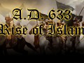 A.D. 633: Rise of Islam - for 2.5.2