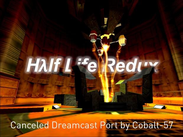 Half Life: Redux Dream Cast Port [UNSUPPORTED]