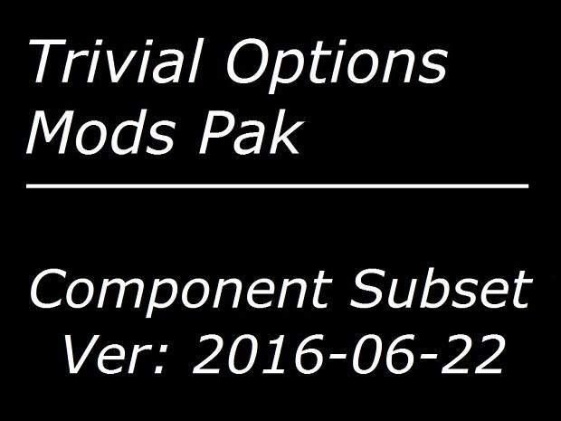 trivial_options_component_mods_2016-06-22.zip