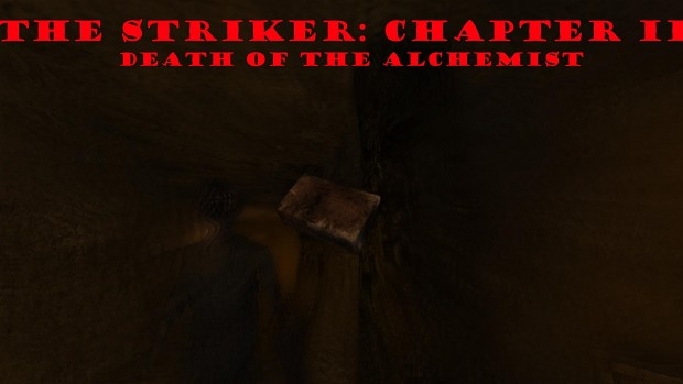 The striker: Chapter 2 - Death of the Alchemyst