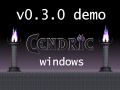 Cendric v0.3.0 Demo Release (Windows)