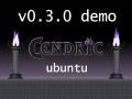 Cendric v0.3.0 Demo Release (Ubuntu)