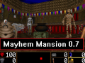 Mayhem Mansion v0.7 (LATEST)