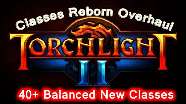 Classes Reborn Overhaul